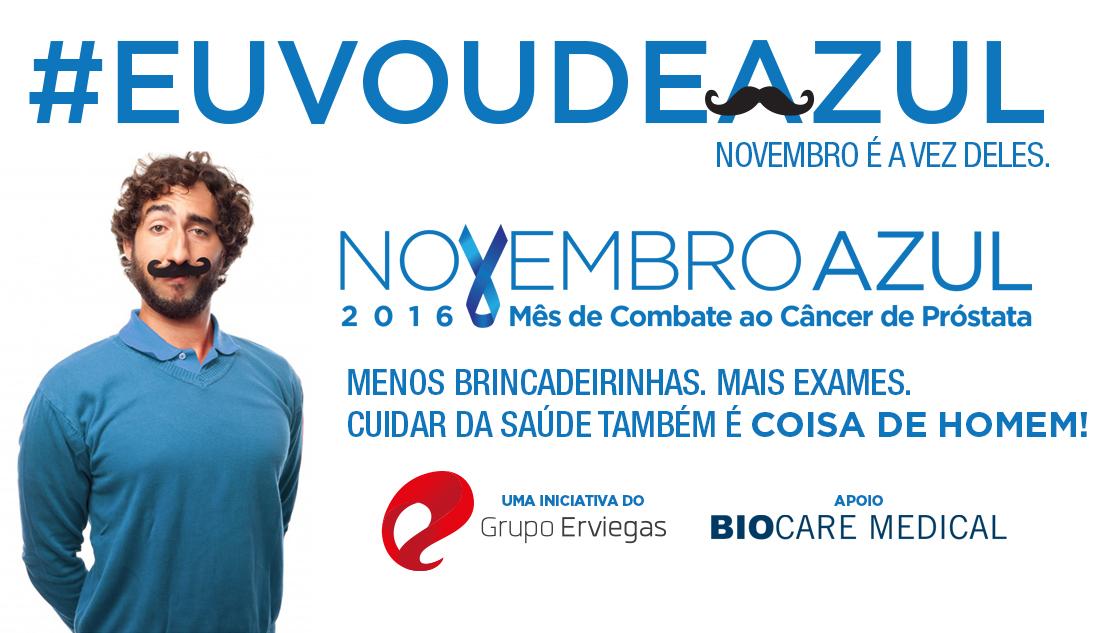 Campanha Novembro Azul 2016 EuVouDeAzul