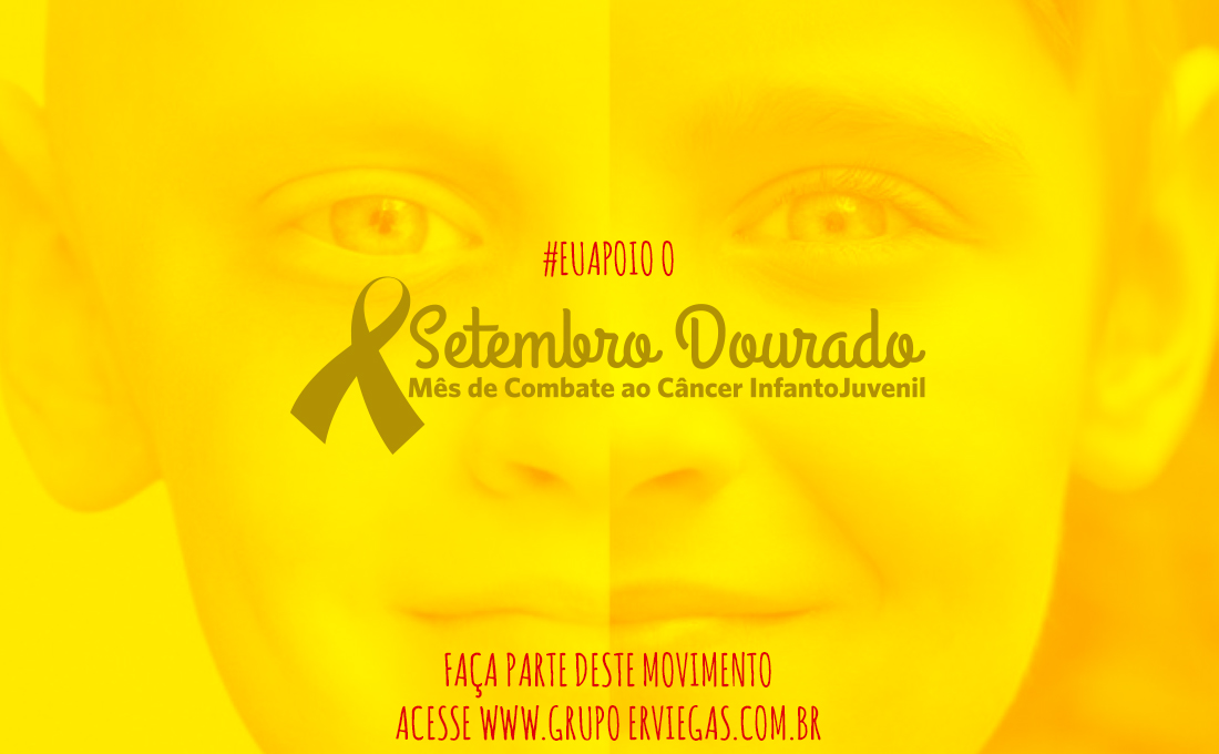 Campanha #EuApoio o Setembro Dourado
